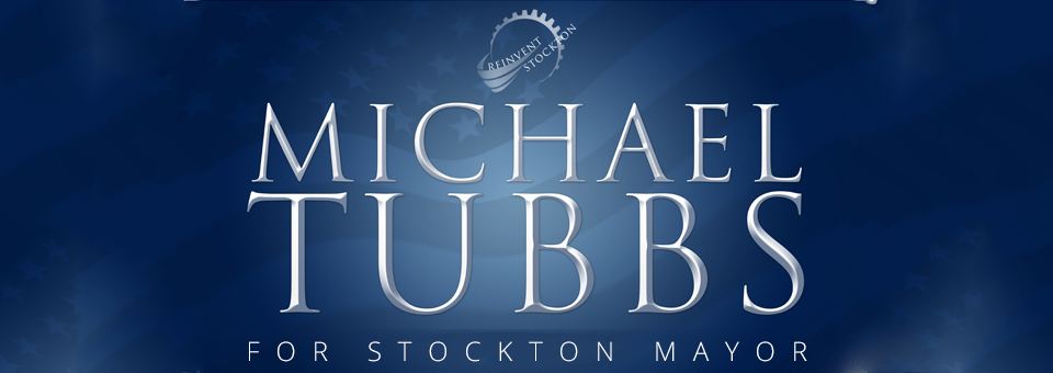 Tubbs For Stockton Mayor